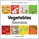 My First Bilingual Book-Vegetables (English-German)
