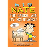 Big Nate: The Gerbil Ate My Homework (Volume 23)