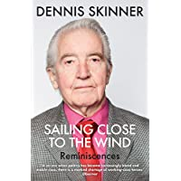Sailing Close to the Wind: Reminiscences
