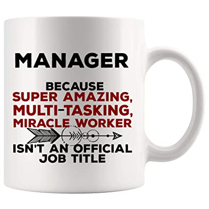 Amazon.com: Manager Mug Best Ever - Amazing Miracle Not Job ...