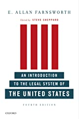 An Introduction to the Legal System of the United States, Fourth Edition Kindle Edition