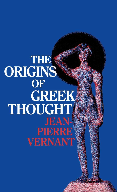 Origins of Greek Thought, Vernant, Jean-Pierre