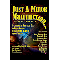 Just a Minor Malfunction...: Issue #1 - May 2016 (English Edition)