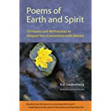 Poems of Earth and Spirit: 70 Poems and 40 Practices to Deepen Your Connection With Nature