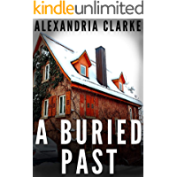 A Buried Past: A Riveting Mystery (A Jacqueline Frye Mystery Book 1) book cover
