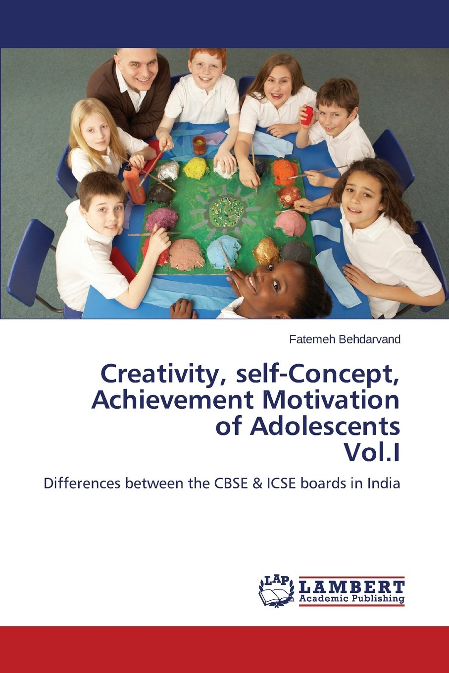 Creativity, self-Concept, Achievement Motivation of Adolescents Vol.I PDF