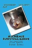 Alchemie Survival Guide (German Edition)