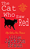 The Cat Who Saw Red (The Cat Who… Mysteries, Book 4): An enchanting feline mystery for cat lovers everywhere (The Cat…