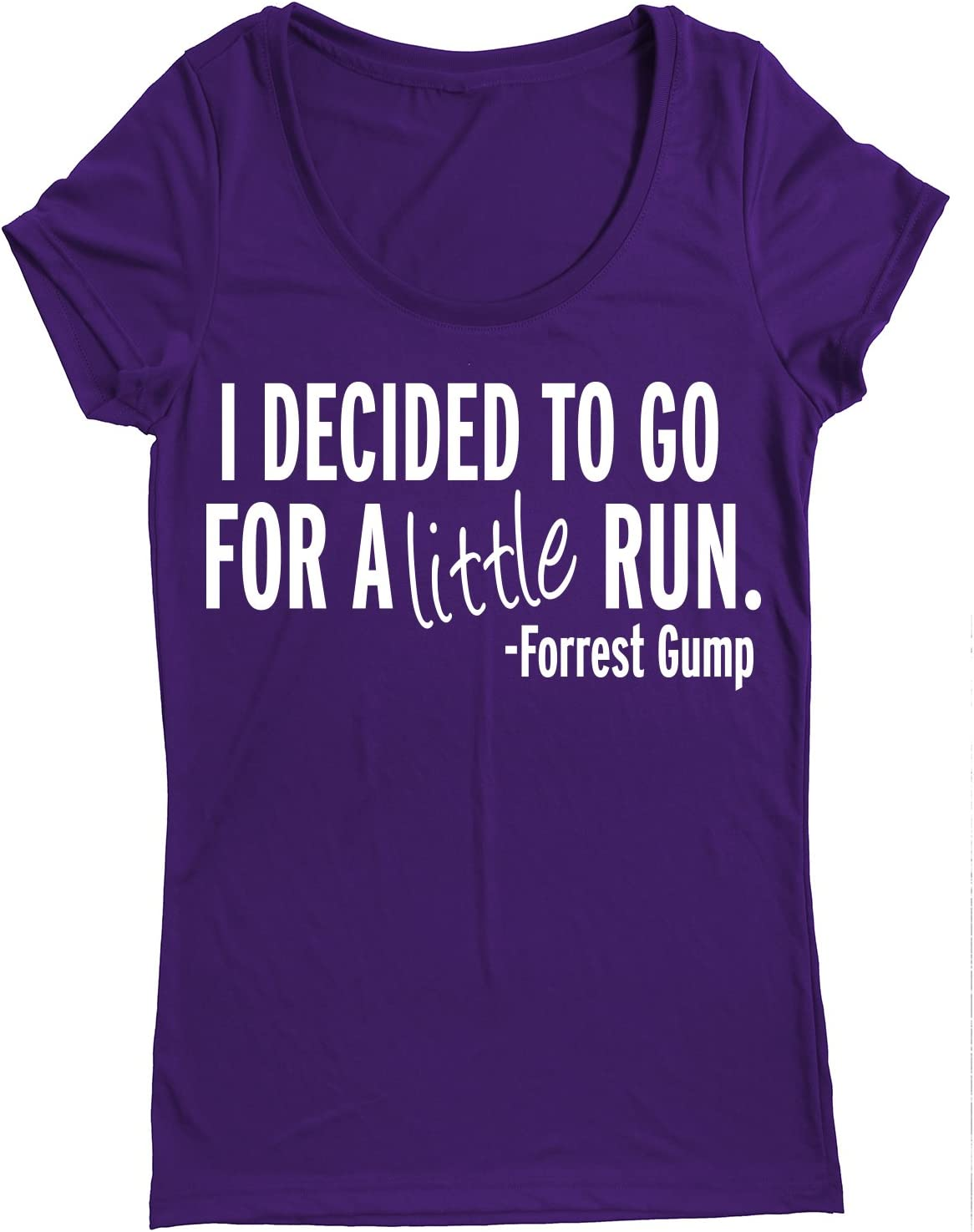 Women Running Short Sleeves top I Decided to GO for A Little Run Performance Dry Sports Shirt Forrest Gump