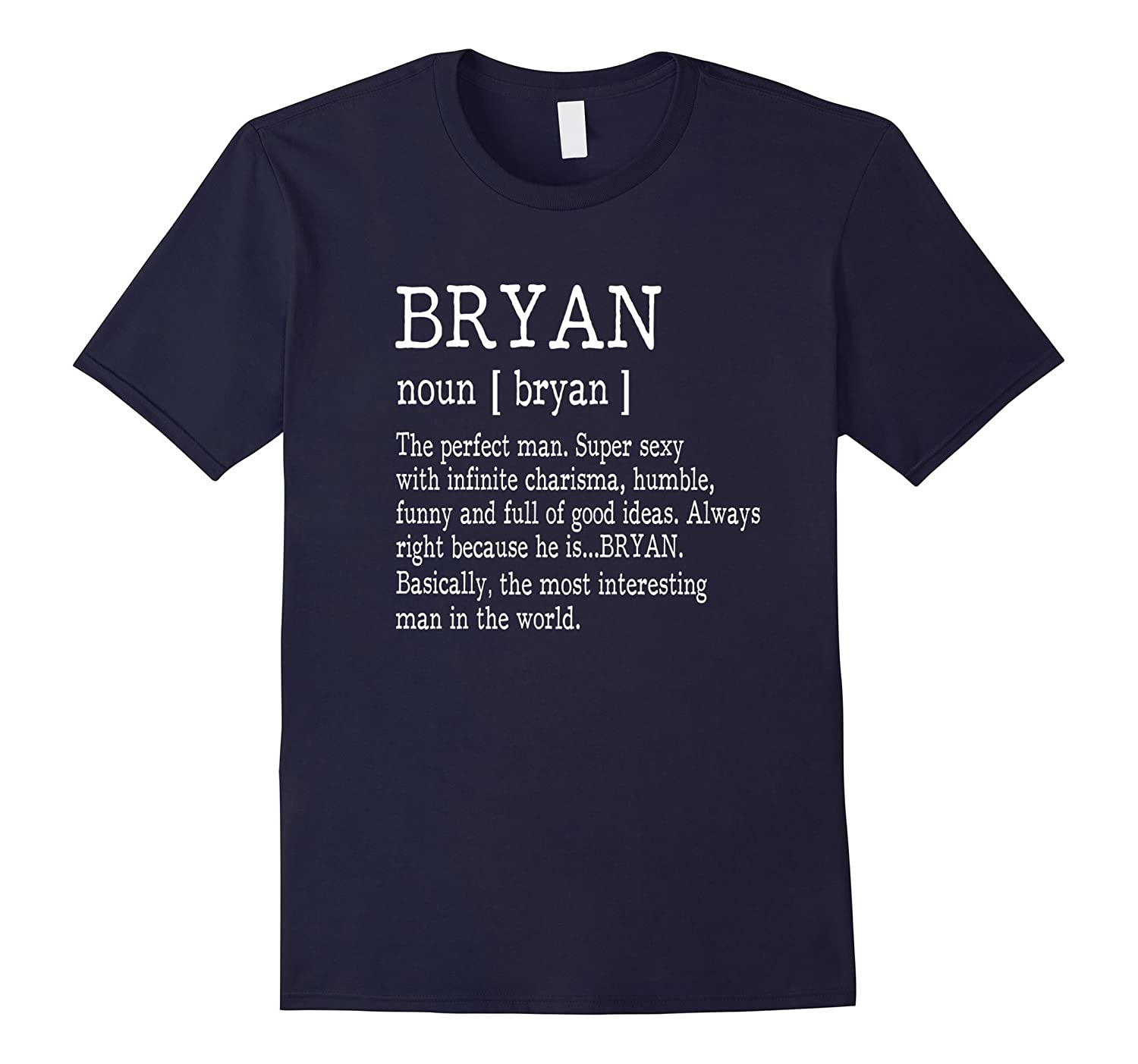 Adult Definition - First Name Bryan Men T-Shirt Funny-4LVS
