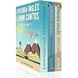 Aprenda Inglês (3 em 1): Aprenda Inglês Lendo Contos: Volume 1, Aprenda Inglês Lendo Contos: Volume 2, Aprenda Inglês Lendo C