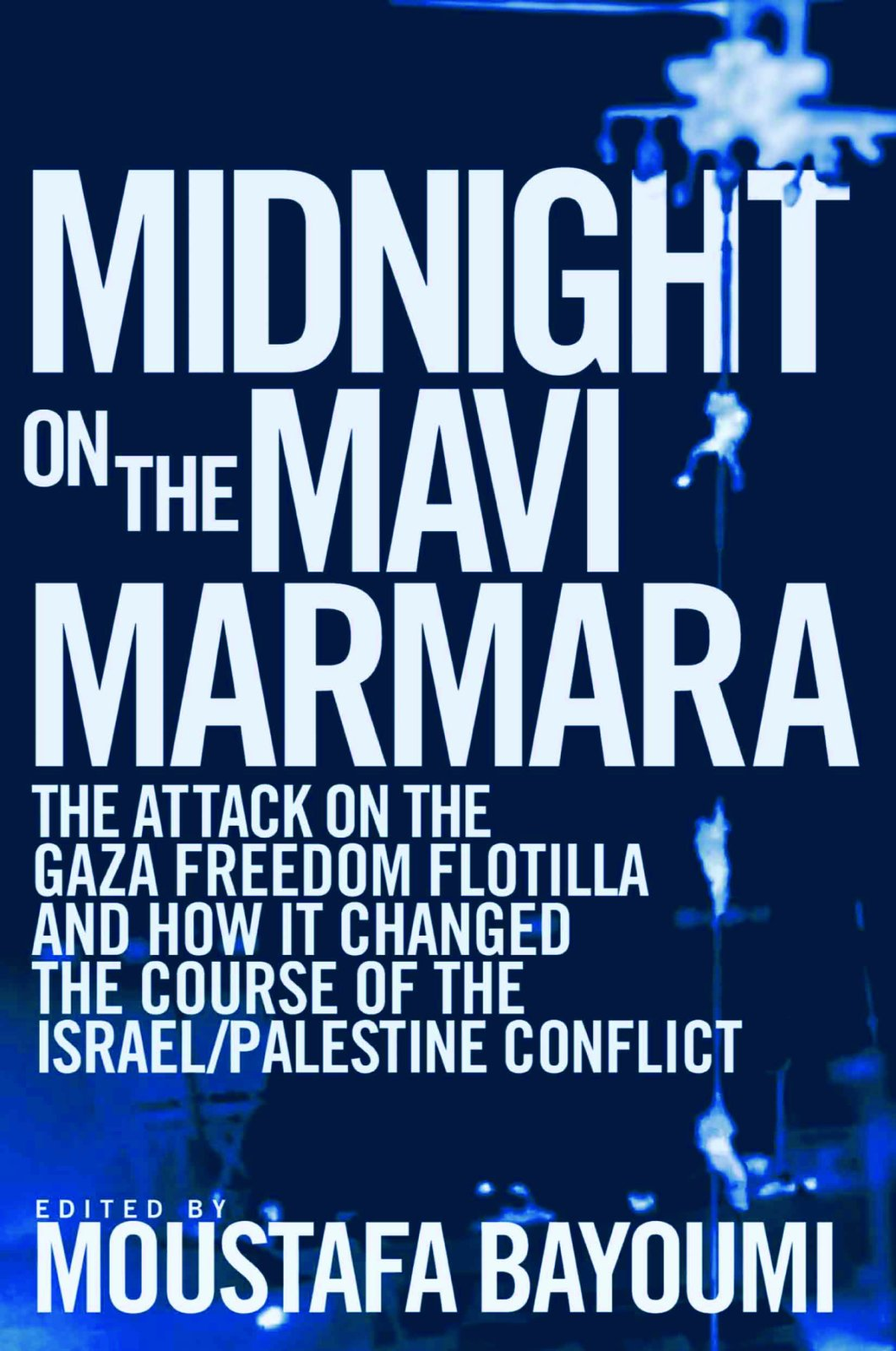 Midnight on the Mavi Marmara