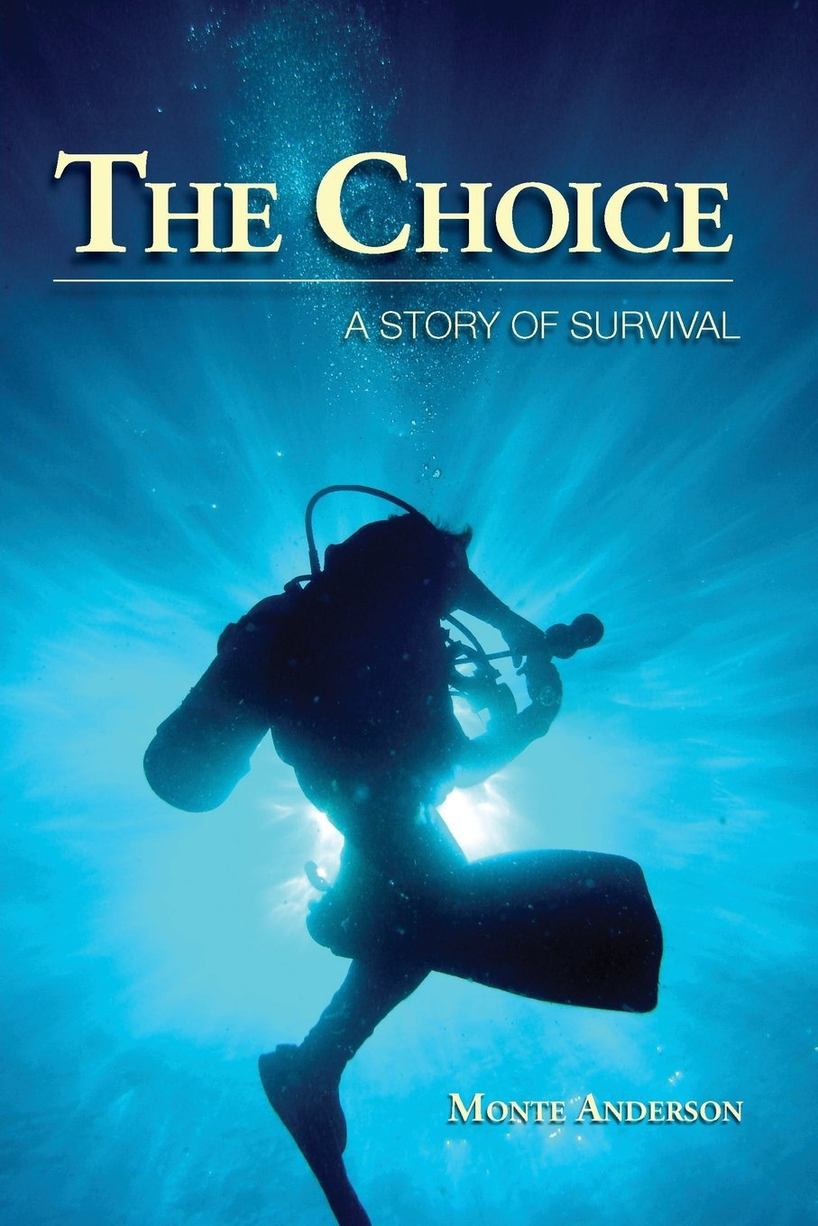 The Choice  A Story Of Survival