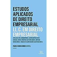 Estudos Aplicados de Direito Empresarial: LL.C. em Direito Empresarial
