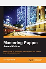 Mastering Puppet - Second Edition Paperback