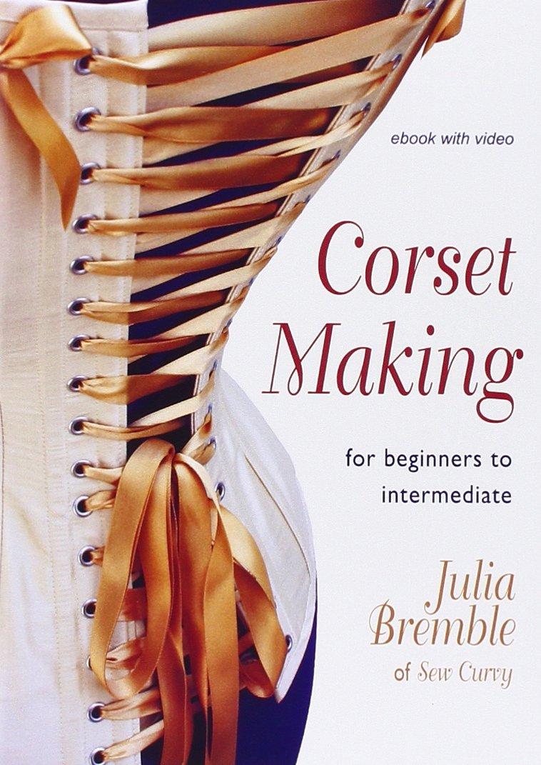 Corset Making Intermediate Julia Bremble product image