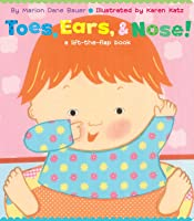 Toes Ears & Nose!: A Lift-The-Flap Book (Lap