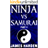 Ninja Vs Samurai (Part 3)