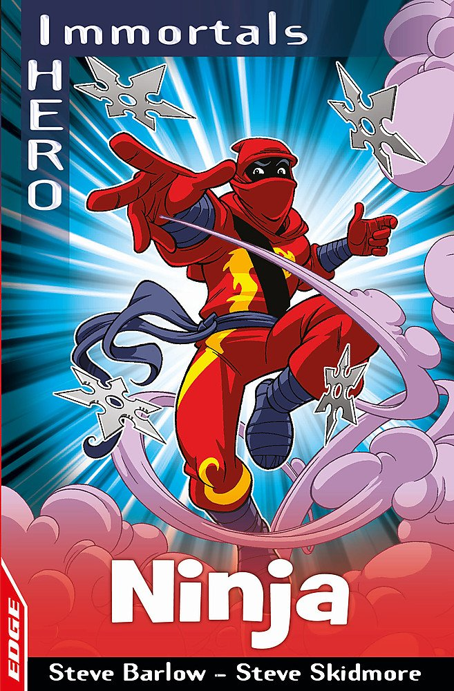 Ninja (EDGE: I HERO: Immortals): Steve Barlow, Steve ...