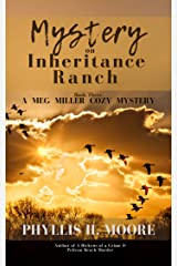Mystery on Inheritance Ranch: Book Three in the Meg Miller Cozy Mystery Series Kindle Edition