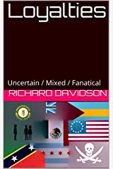 Loyalties: Uncertain / Mixed / Fanatical (Imp Mysteries Book 6) Kindle Edition