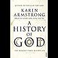 A History Of God (English Edition)