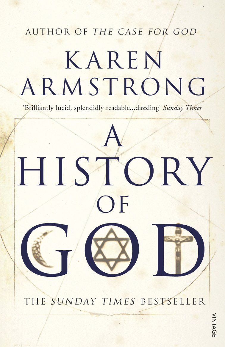 Read A History Of God The 4 000 Year Quest Of Judaism Christianity And Islam By Karen Armstrong