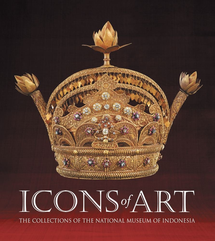 Read Online Icons of Art: The Collections of the National Museum of Indonesia PDF