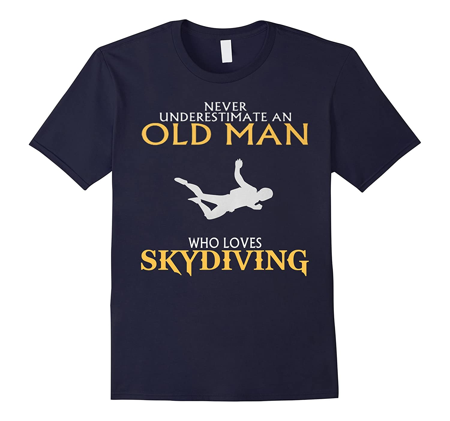 AN OLD MAN WHO LOVES SKYDIVING!!! Tshirt-TH