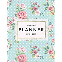 Academic Planner 2018-19: Floral Design | Weekly View | To Do Lists, Goal-Setting, Class Schedules + More (August 2018 - July 2019): Volume 9 (2018-2019 Student Planners)