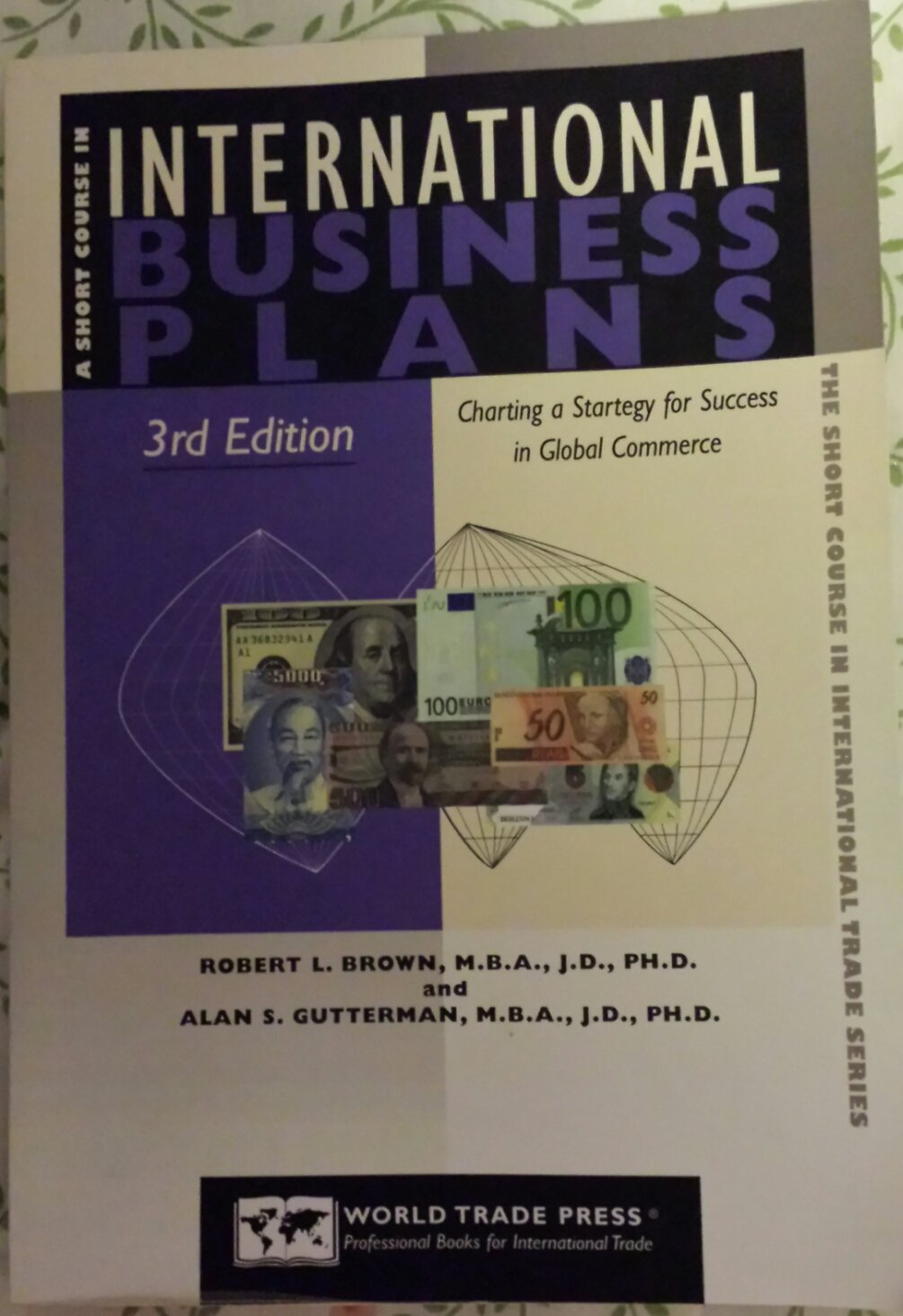 A Short Course In International Business Plans Charting Strategy For Success Global Commerce The Trade Series