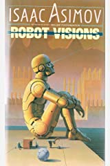 Robot Visions (The Robot Series) Kindle Edition