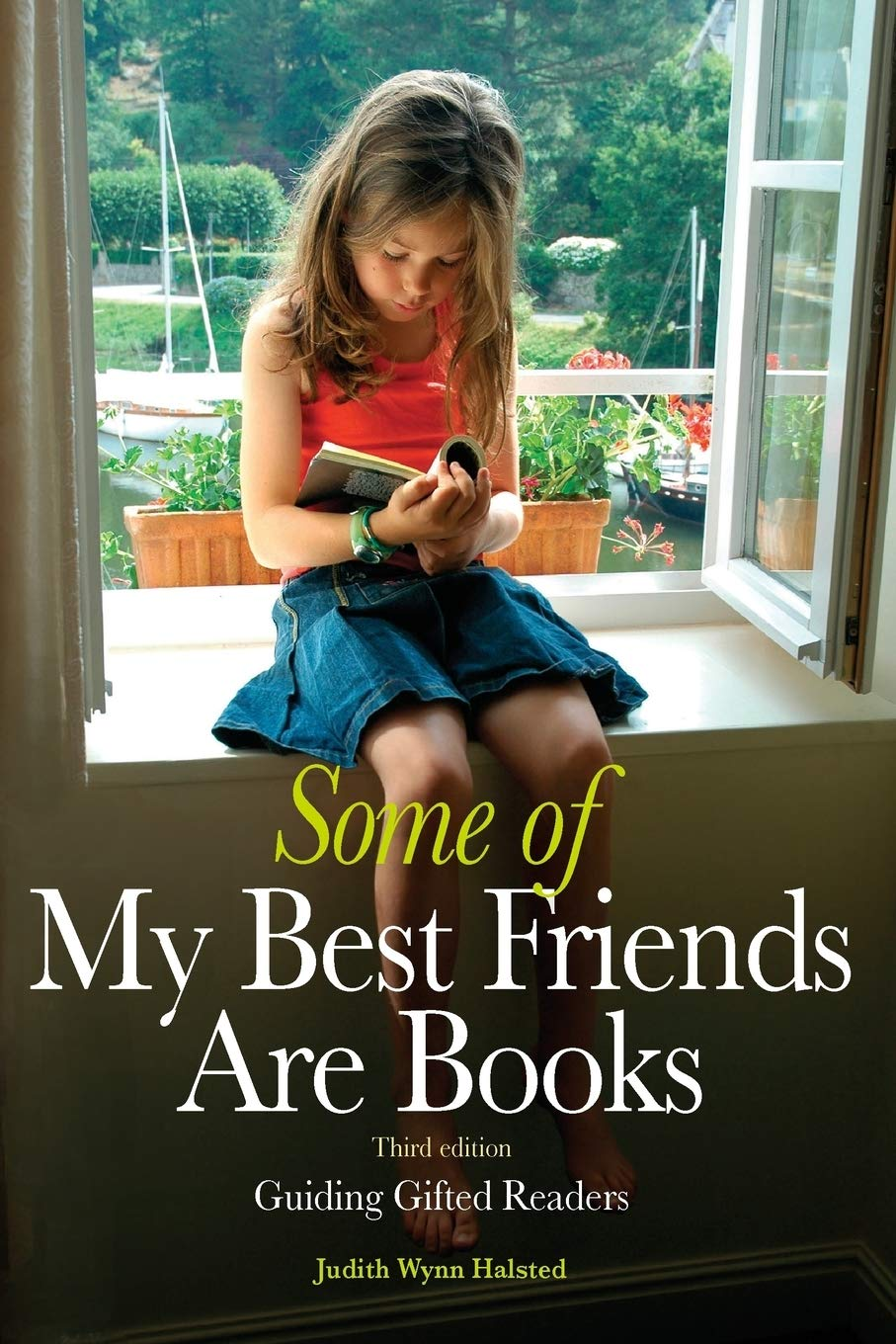 Some Of My Best Friends Are Books  Guiding Gifted Readers  3rd Edition