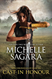 Cast In Honour (The Chronicles of Elantra, Book 12)