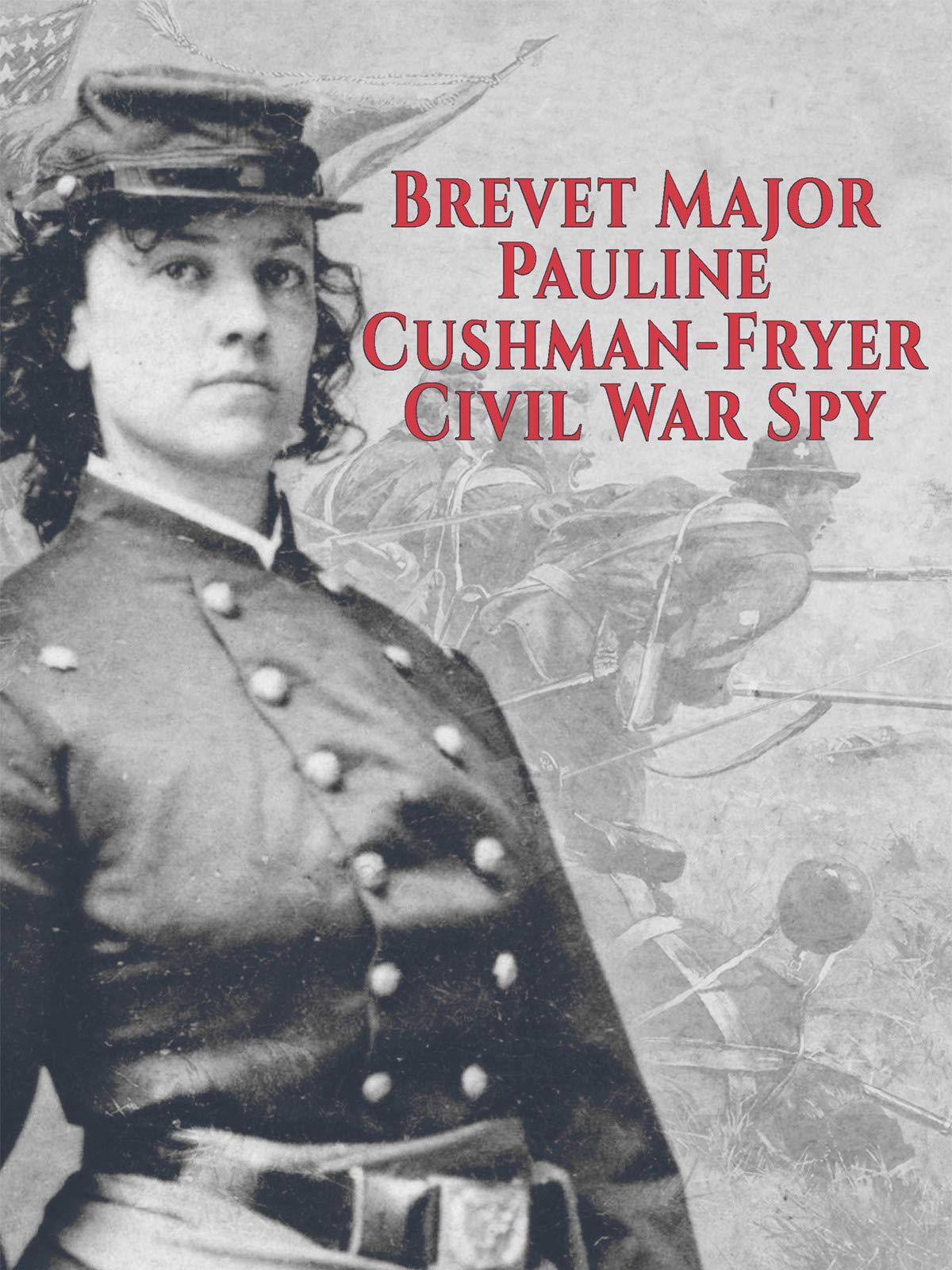 Brevet Major Pauline Cushman-Fryer