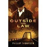 Outside the Law (Colt Harper Book 1)