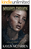 Banished Threads (Volume 3)