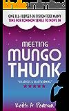 Meeting Mungo Thunk (English Edition)