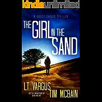 The Girl in the Sand: A Gripping Serial Killer Thriller (Violet Darger FBI Thriller Book 3)