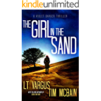 The Girl in the Sand: A Gripping Serial Killer Thriller (Violet Darger Book 3) book cover