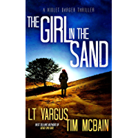 The Girl in the Sand: A Gripping Serial Killer Thriller (Violet Darger FBI Thriller Book 3) (English Edition)