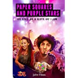 Paper Squares and Purple Stars: My Life As A Rave Outlaw