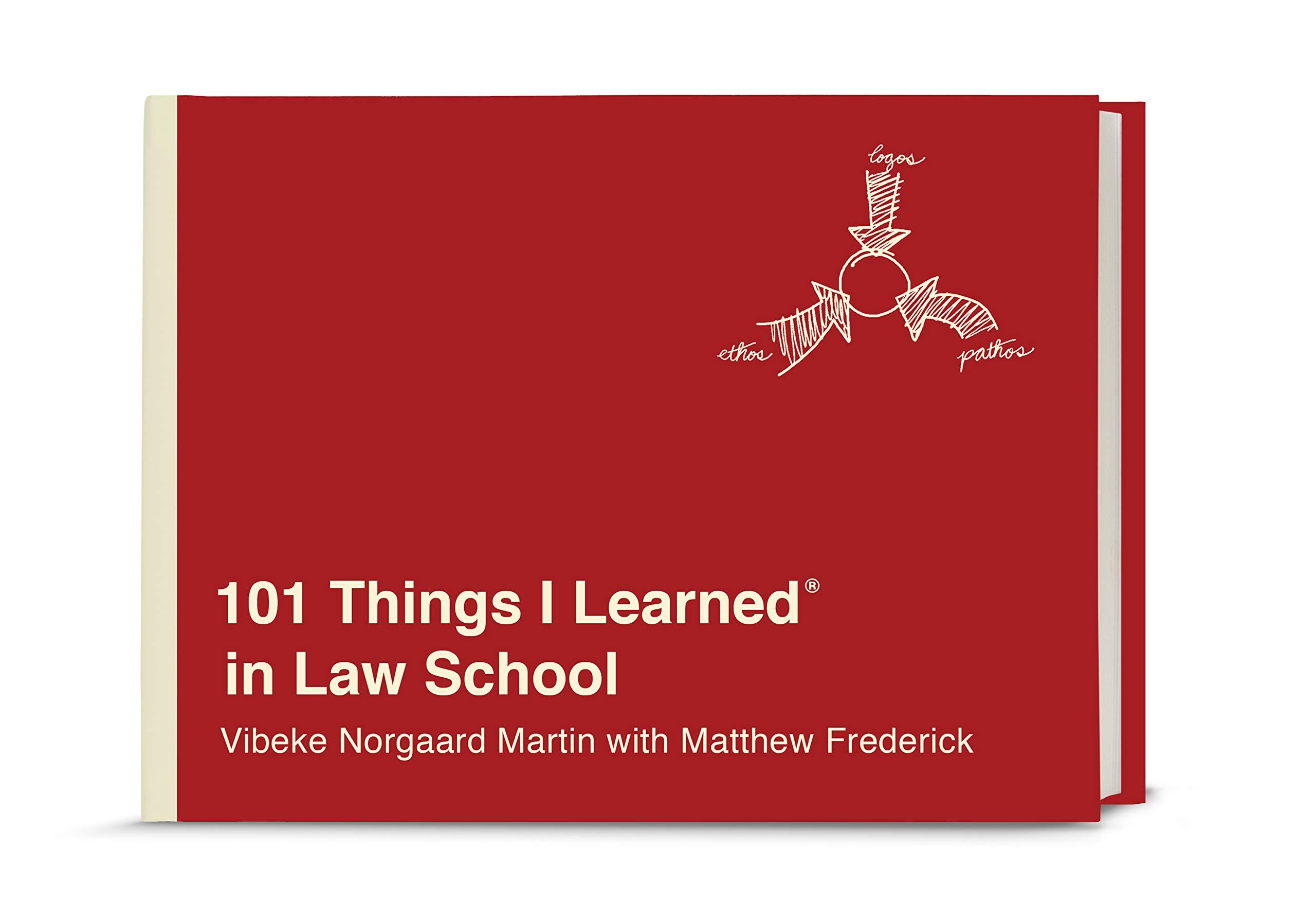 101 Things I Learned® in Law School: Vibeke Norgaard Martin, Matthew  Frederick: 9781524762025: Amazon.com: Books