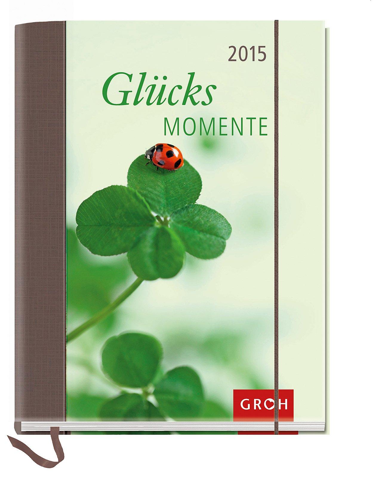 Glücksmomente 2015: Taschenkalender mit 12 Postkarten
