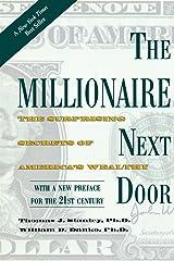 The Millionaire Next Door: The Surprising Secrets of America's Wealthy Paperback