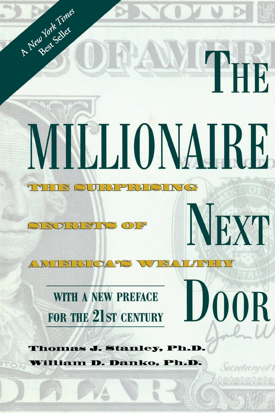 The Millionaire Next Door: The Surprising Secrets of America's Wealthy:  Thomas J. Stanley, William D. Danko: 8601419940790: Amazon.com: Books
