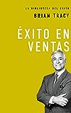 Éxito en ventas (La biblioteca del éxito nº 7) (Spanish Edition)