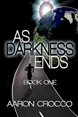 As Darkness Ends Kindle Edition