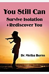 You Still Can: Survive Isolation & Rediscover You Kindle Edition