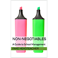 Non-negotiables: A Guide to School Management